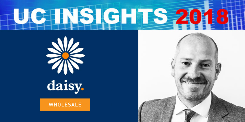 UC Insights 2018: Joining the Reseller Revolution: Insights from Daisy Group