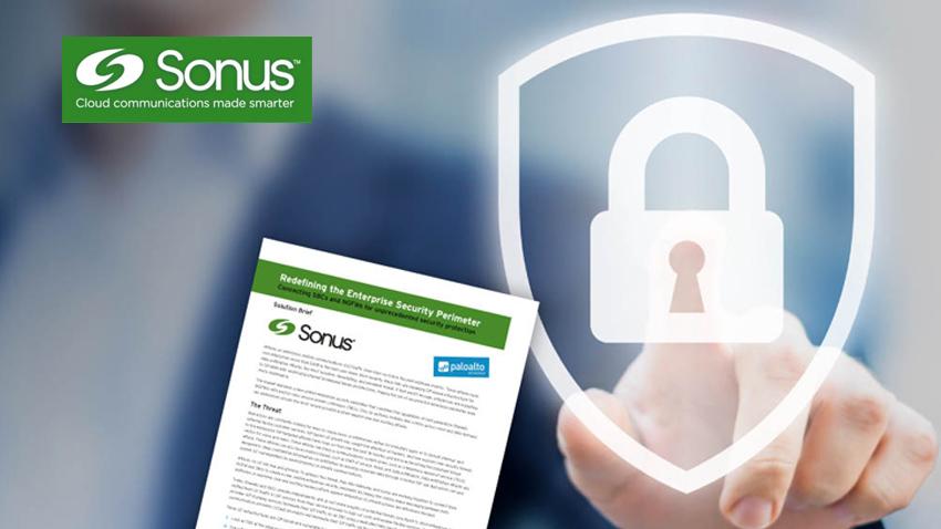Sonus Redefines Enterprise Communications Security