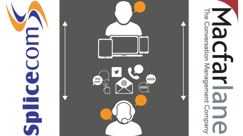 Splicecom & Macfarlane Deliver Omni-Channel Contact Centre Solutions