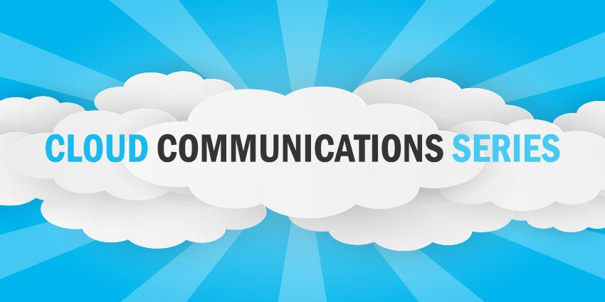 Cloud Communications – Technology Track 2017