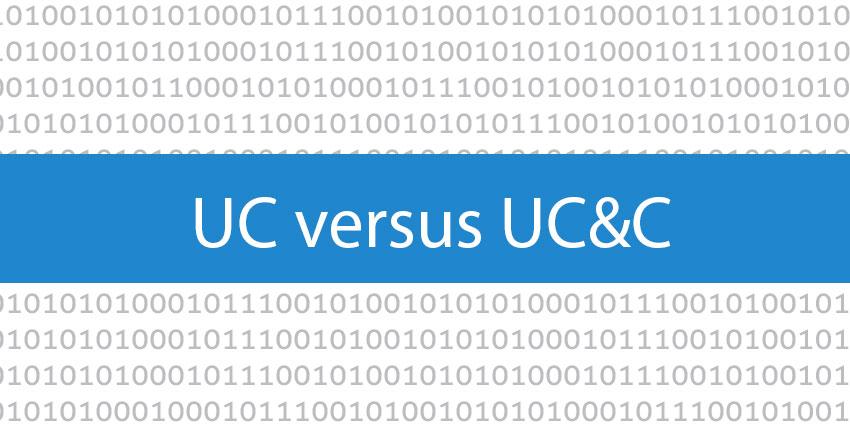 UC versus UC&C: Understanding the Difference