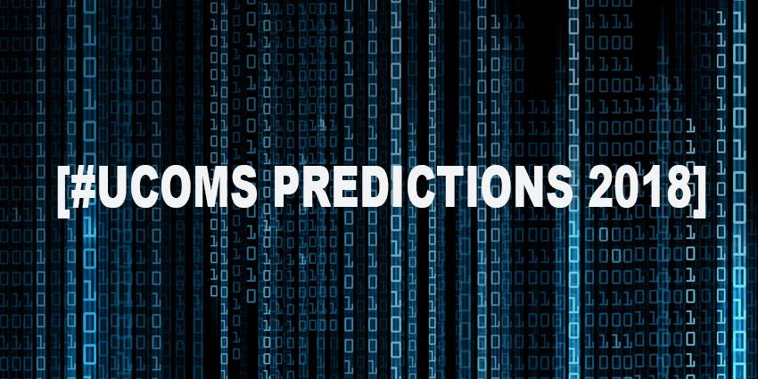 UC Predictions 2018: Evolution or Revolution?