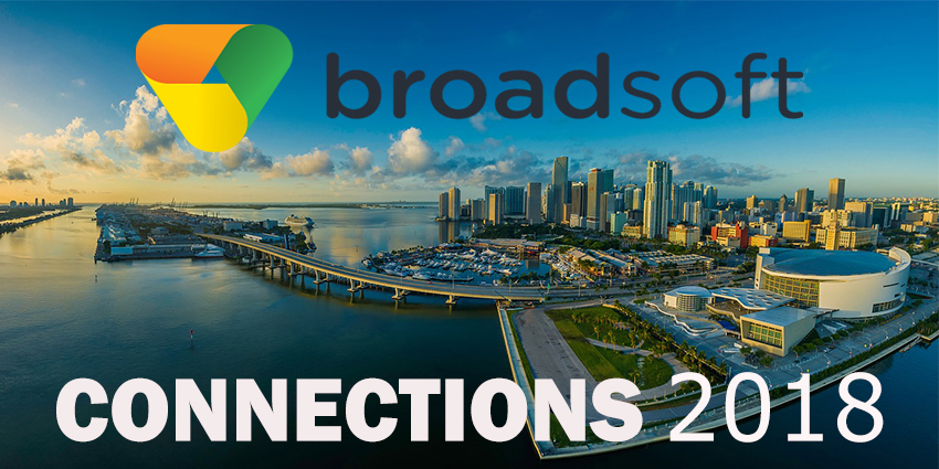 BroadSoft Connections 2018 Commences!