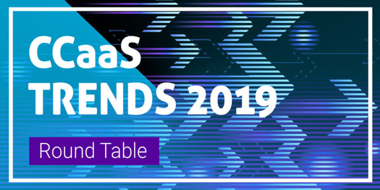CCaaS Trends 2019