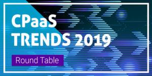 CPaaS Trends 2019
