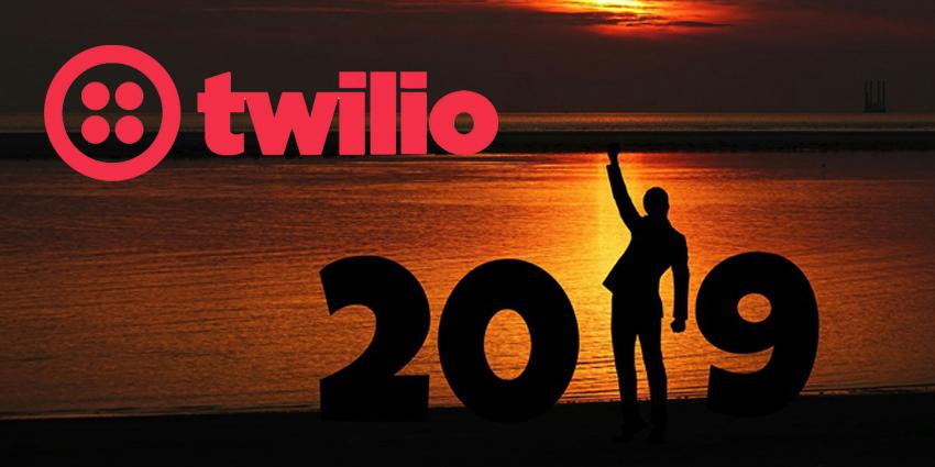 Twilio Discusses Possibilities for 2019