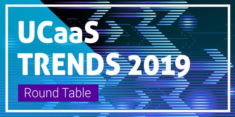 UCaaS Trends 2019