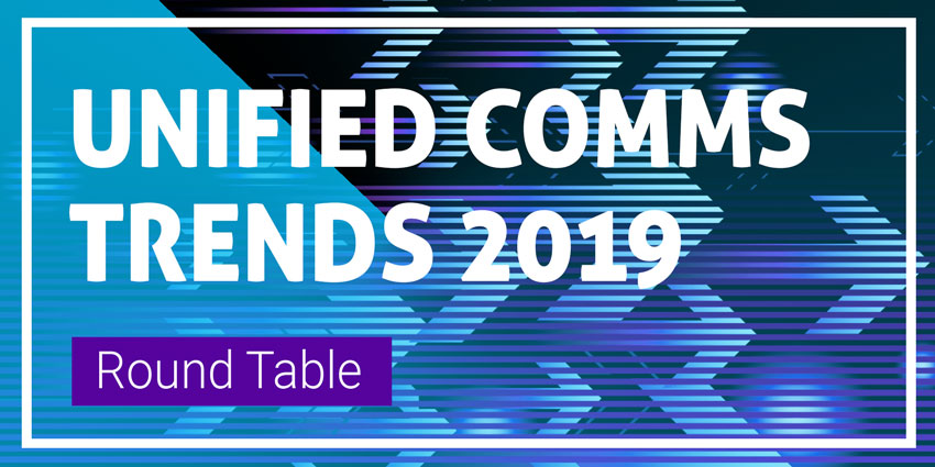 Unified Communications Trends 2019
