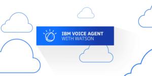 IBM Voice Agent Watson