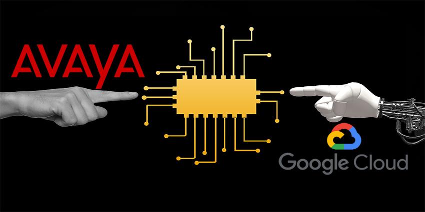 Avaya & Google Use AI to Enhance CX