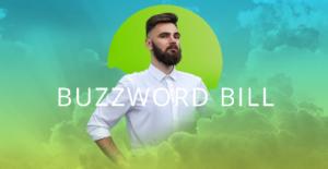 Buzzword Bill