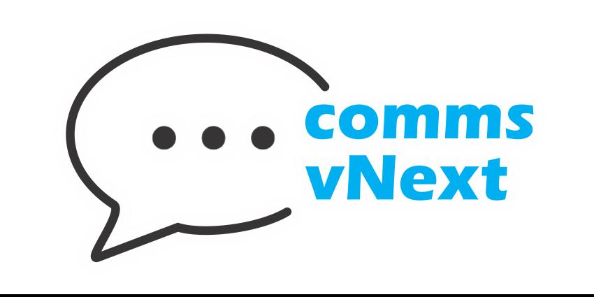 Comms vNext Returns, this Time, Bigger & Better
