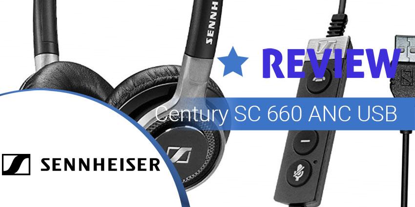 Sennheiser Century SC 660 ANC USB Review