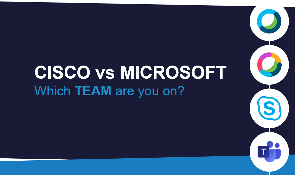 Cisco vs  Microsoft - Which Team are you on? - UC Today