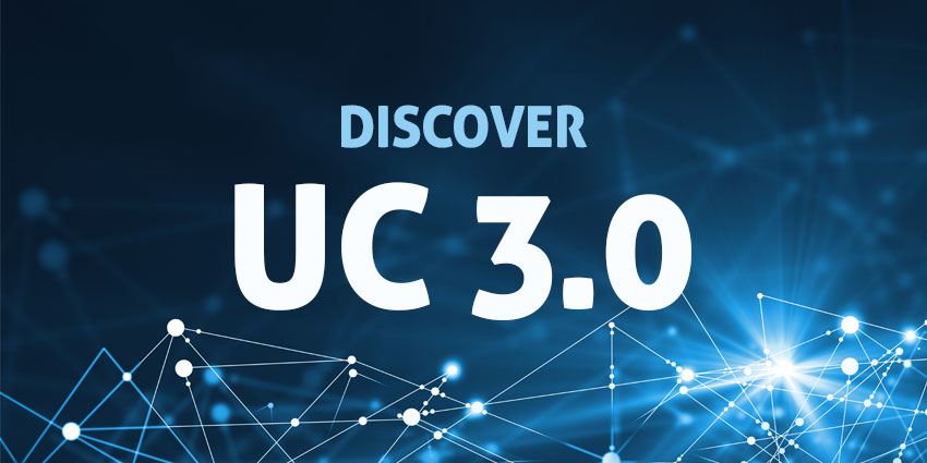 Welcoming UC 3.0 – the Future of Unified Communications