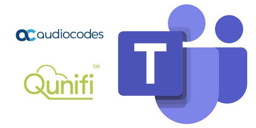 AudioCodes and Qunifi Provide Microsoft Teams Calling