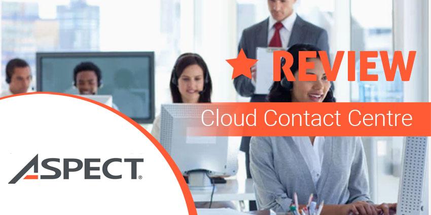 Aspect Via Review – CCaaS Simplified & Enhanced