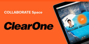 ClearOne Collaborate Space
