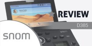 Snom D385 review