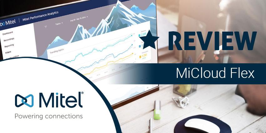 Mitel MiCloud Flex – Taking You to the Cloud