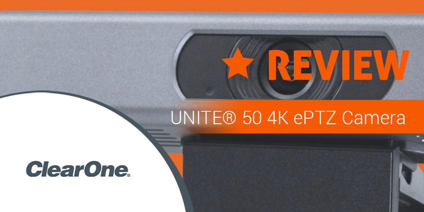 ClearOne UNITE 50 4K ePTZ Camera Review: Huddle in 4K