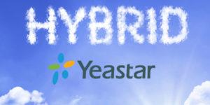Hybrid Cloud Comms Era Yeastar