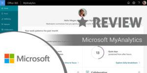 Microsoft MyAnalytics Review