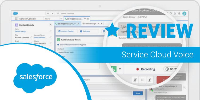 Salesforce Service Cloud Voice Review