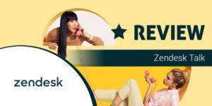 Zendesk talk review