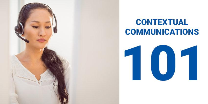 Contextual Communications 101: The Basics