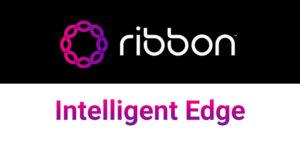 Ribbon-Intelligent-Edge