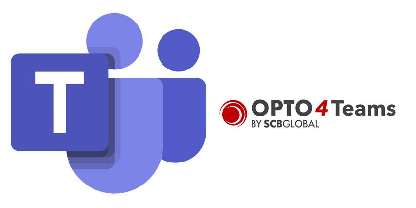 OPTO4Teams: Enhancements Make COVID-19 Teams Adoptions Permanent