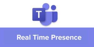 Microsoft Teams Real Time Presence