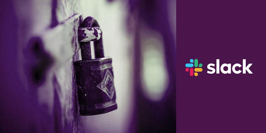 Slack Announces Major Security Updates