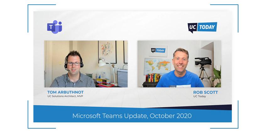 Microsoft Teams October Update 2020 – MS Ignite Special