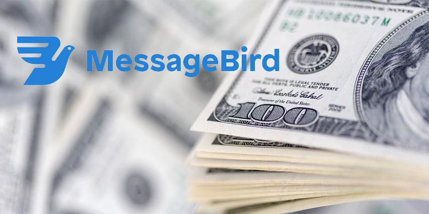 MessageBird Raises $200m in Series C