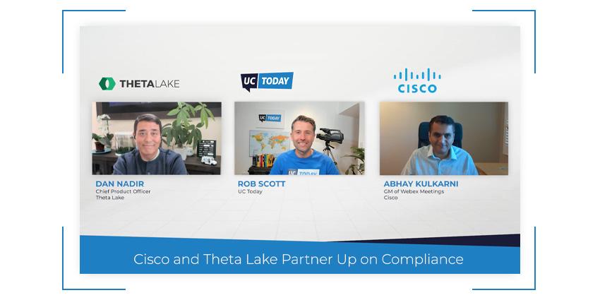 Cisco and Theta Lake Partner Up on Compliance