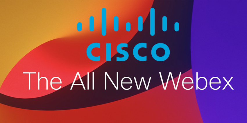 """Key Features from Cisco's """"All-New"""" Webex"""