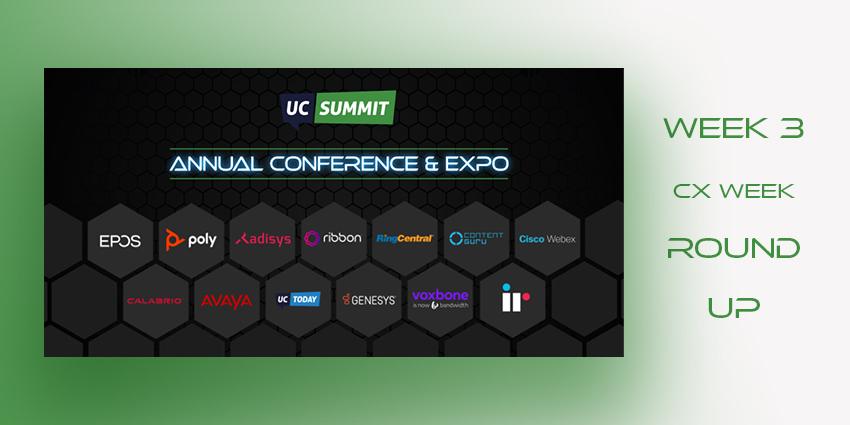 UC Summit Round Up, Week Three: Customer Experience