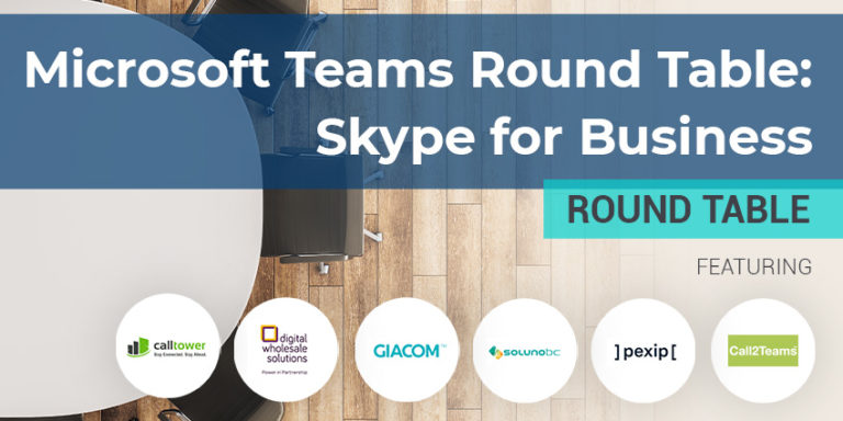 MS Teams Round Table – S4B – March