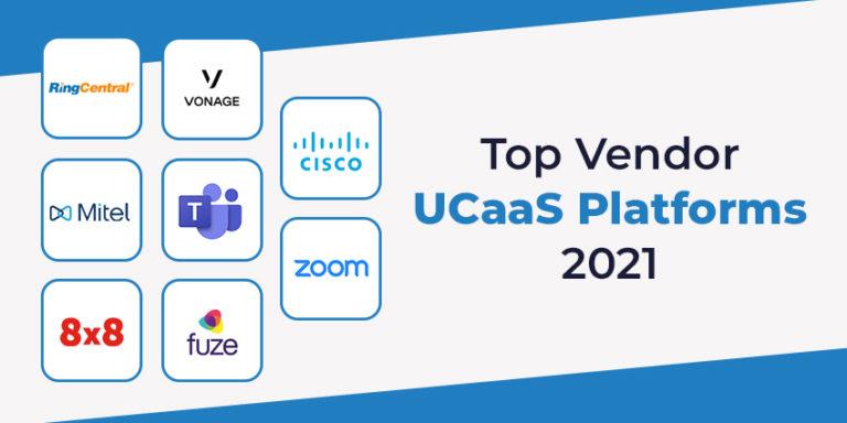 Top Vendor UCaaS Platforms 1