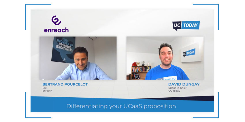 Differentiating your UCaaS Proposition with Enreach