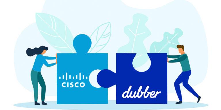 Cisco and Dubber Strengthen Partnership