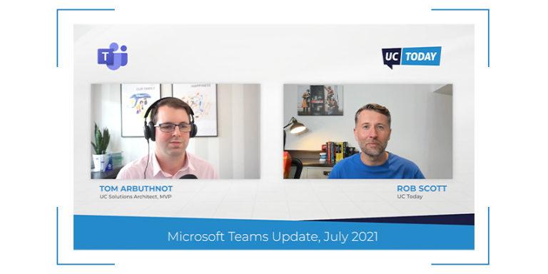 Microsoft Teams July Update 2021