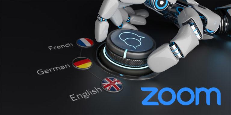 Zoom acquires translation company