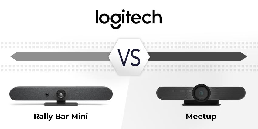 Logitech Rally Bar Mini vs Meetup: Design your Meeting