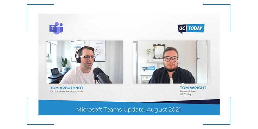 Microsoft Teams AUGUST News Update (2021)