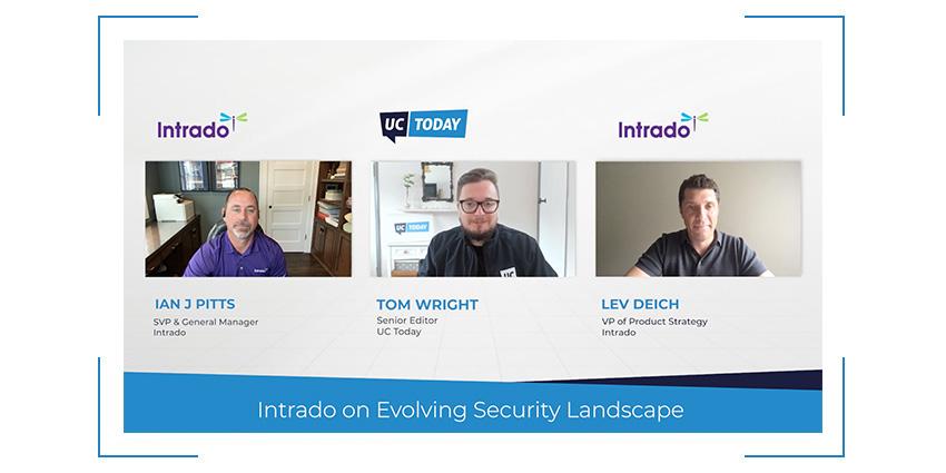 Intrado on Evolving Security Landscape